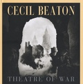 Cecil Beaton - Theatre of war.