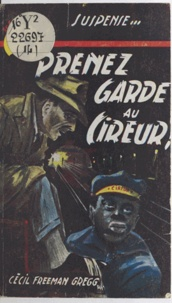 Cecil Freeman Gregg - Prenez garde au cireur !.