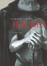Cécil et Luc Brunschwig - Holmes (1854/1891 ?) Tome 2 : Les Liens du sang.