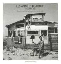 Cécil Mathieu - Les années Beauduc.