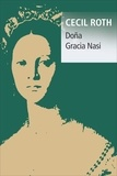 Cecil Roth - Dona Gracia Nasi.