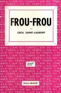 Cecil Saint-Laurent - FROU-FROU.