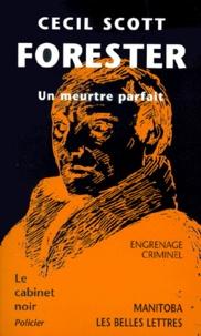 Cecil Scott Forester - Un meurtre parfait.