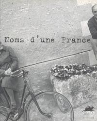 Cécile Abdesselam et Didier Arnaud - Noms d'une France.