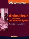 Cécile Aguesse et Laurent Bellec - Animateur auprès de personnes âgées - Un métier à part entière.