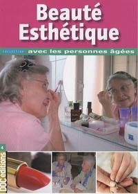 Cécile Aguesse et Marie-France Benois - Beauté & Esthétique.