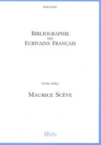 Cécile Alduy - Maurice Scève.