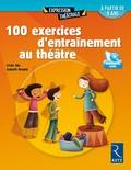 Cécile Alix et Isabelle Renard - 100 exercices d'entraînement au théâtre. 1 DVD