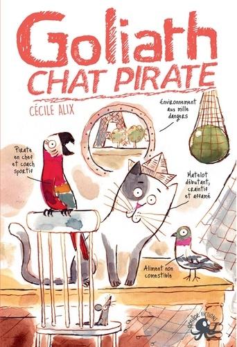 Cécile Alix - Goliath, chat pirate.