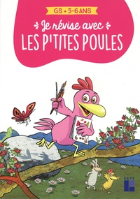 Cécile Alix et Christian Jolibois - Je révise aves les p'tites poules GS.