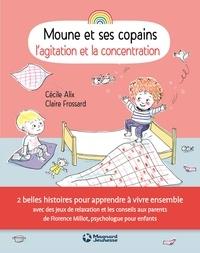 Cécile Alix et Claire Frossard - L'agitation et la concentration.