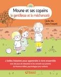 Cécile Alix et Claire Frossard - La gentillesse et la méchanceté.