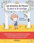 Cécile Alix et Claire Frossard - La peur et le courage.