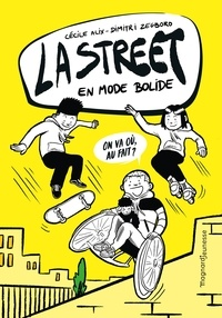 Cécile Alix et Dimitri Zegboro - La Street 1 - En mode bolide.