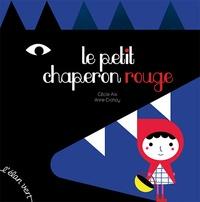 Cécile Alix et Anne Crahay - Le Petit Chaperon rouge.