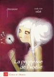 Cécile Alix et  Misslili - Le promesse de Noélie.