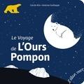 Cécile Alix et Antoine Guilloppé - Le voyage de l'ours Pompon.