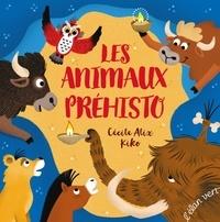 Cécile Alix et  Kiko - Les animaux préhisto.