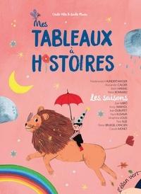 Cécile Alix et Lucile Placin - Mes tableaux à histoires - Les saisons - 12 histoires illustrées par des oeuvres d'art.