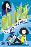 Cécile Alix - Molière vu par une ado et par son chien !.
