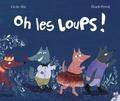 Cécile Alix et Thanh Portal - Oh les loups !.