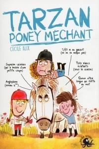 Cécile Alix - Tarzan poney méchant.