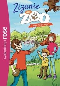 Cécile Alix - Zizanie au zoo 02 - Hopi, l'aigle royal.