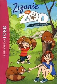 Cécile Alix et Dorothée Jost - Zizanie au zoo Tome 3 : Un amour de panda.
