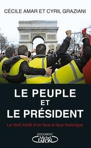 Cécile Amar et Cyril Graziani - Le Peuple et le Président.