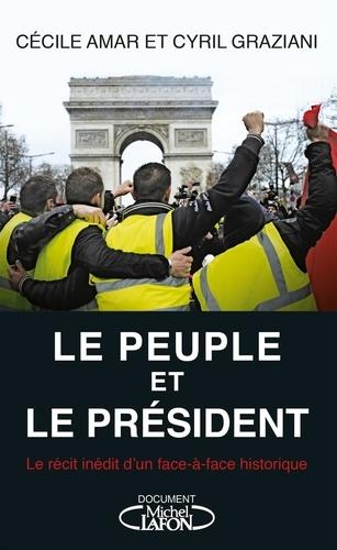 Le Peuple et le Président - Cécile Amar, Cyril Graziani - Format ePub - 9782749940458 - 12,99 €