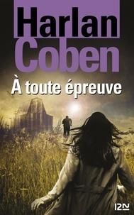 Cécile Arnaud et Harlan Coben - Extraits gratuits  : À toute épreuve - extrait offert.