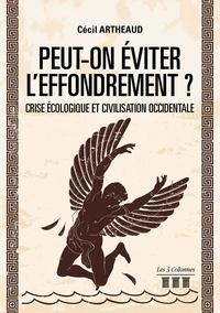 Cécile Artheaud - Peut-on éviter l'effondrement ? - Crise écologique et culture ocidentale.