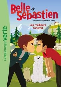 Cécile Aubry - Belle et Sébastien Tome 3 : Les meilleurs ennemis.