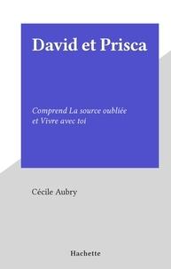 Cécile Aubry - David et Prisca - Comprend La source oubliée et Vivre avec toi.