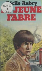Cécile Aubry - Le jeune Fabre.