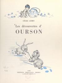 Cécile Aubry - Les découvertes d'Ourson.