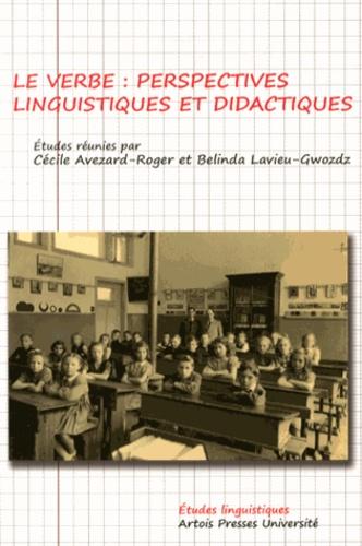 Le verbe. Perspectives linguistiques et didactiques