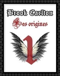 Cécile Azarnia - Brook Carlton : Les origines.
