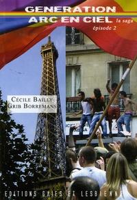 Cécile Bailly et Grib Borremans - Génération Arc-en-Ciel Tome 2 : .