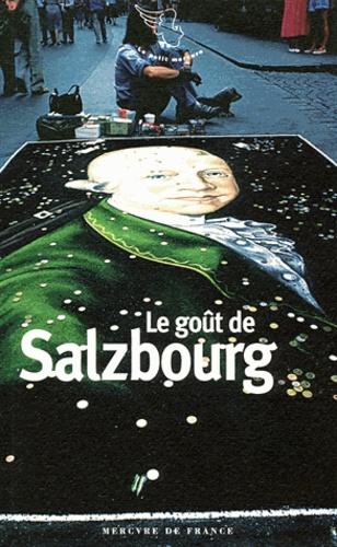 Cécile Balavoine - Le goût de Salzbourg.