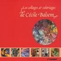 Cécile Balsem - Les collages et coloriages de Cécile Balsem.