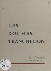 Cécile Barette et Robert Rigault - Les roches Tranchelion.