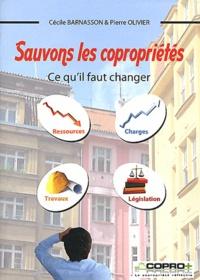 Cécile Barnasson et Pierre Olivier - Sauvons les copropriétés - Ce qu'il faut changer.