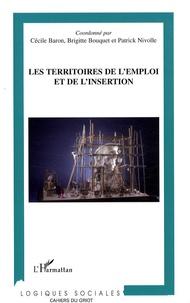Cécile Baron et Brigitte Bouquet - Les territoires de l'emploi et de l'insertion.
