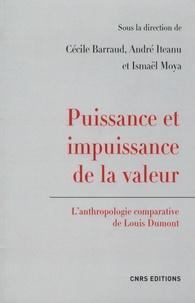 Cécile Barraud et André Iteanu - Puissance et impuissance de la valeur - L'anthropologie comparative de Louis Dumont.