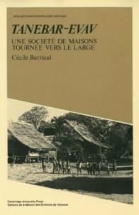 Cécile Barraud - Tanebar-Evav : une société de maisons tournées vers le large.