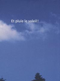 Cécile Bart - Et pluie le soleil !.