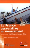 Cécile Bazin et Jacques Malet - La France associative en mouvement.