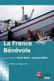 Cécile Bazin et Jacques Malet - La France Bénévole.