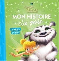 Cécile Beaucourt - Clochette et la créature légendaire - L'histoire du film.